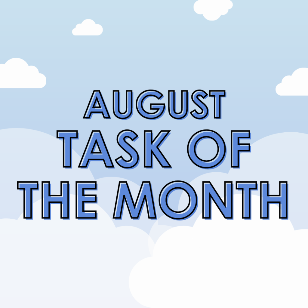 Task of the Month for August 2020