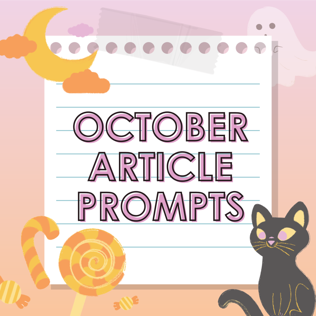 Article Prompts for October 2020